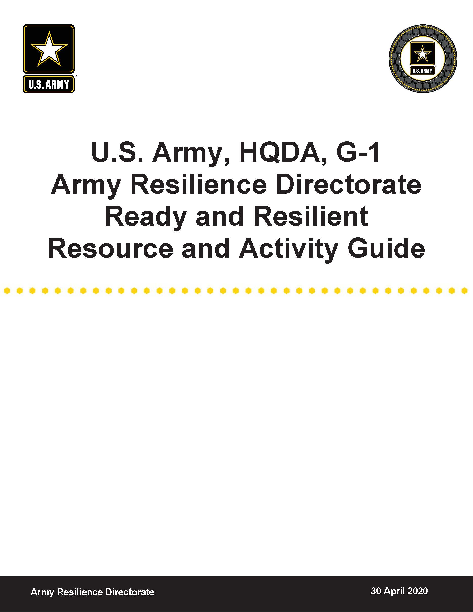U.S. Army, HQDA, G-1 Army Resilience Directorate Ready and Resilient Resource and Activity Guide